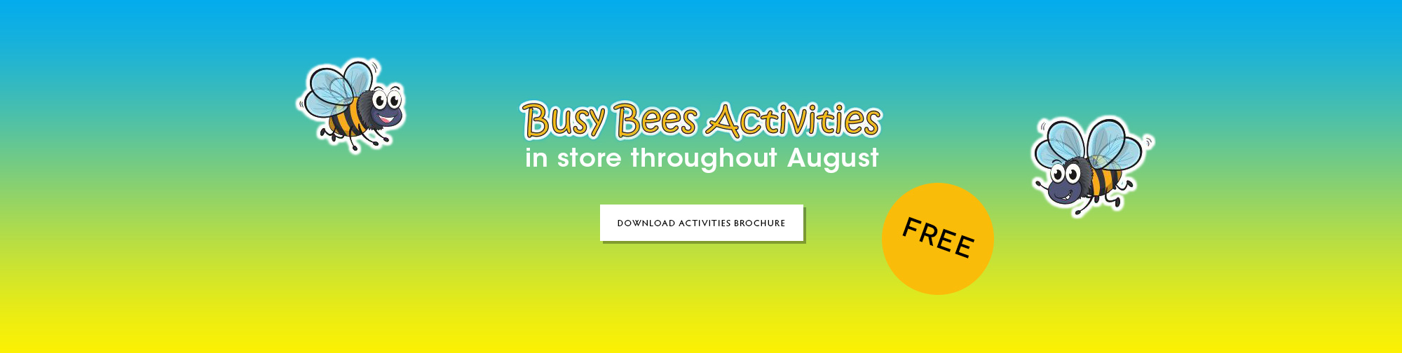 Busy Bees Activities – August 2019